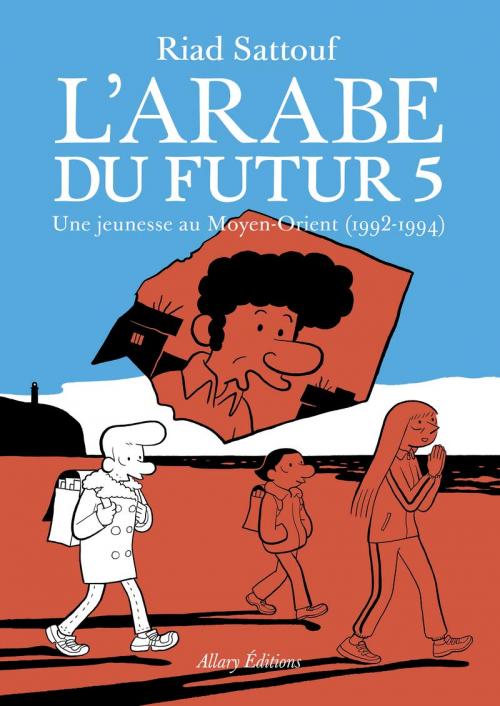 Couverture L'Arabe du futur, tome 5 : 1992 - 1994