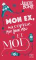 Couverture Mon ex, sa copine, mon faux mec et moi Editions HarperCollins (Poche) 2020