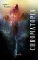 Couverture Chromatopia Editions Scrineo 2020