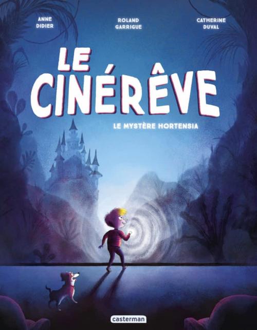 Couverture Le Cinérêve, tome 1 : Le Mystère Hortensia