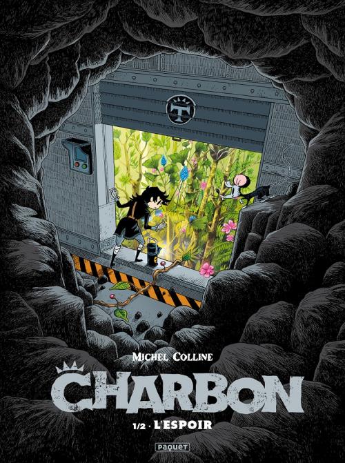 Couverture Charbon, tome 1 : L'espoir