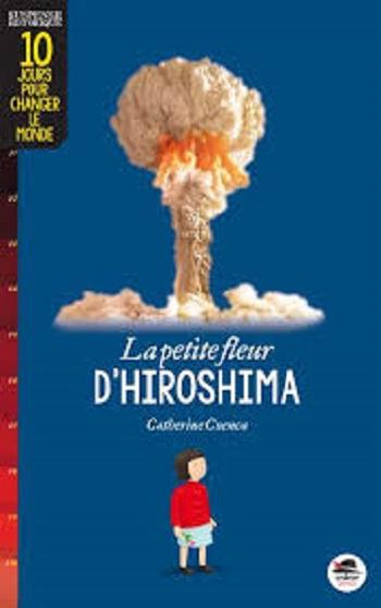 Couverture La petite fleur d'Hiroshima