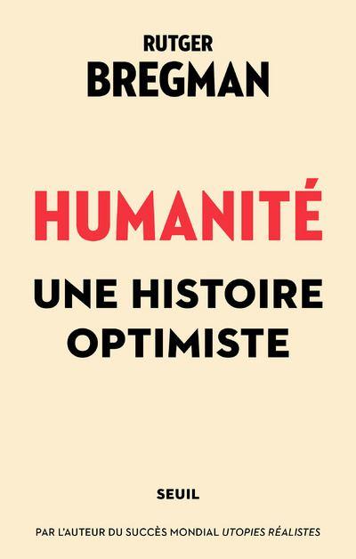 Couverture Humanité, une histoire optimiste