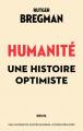 Couverture Humanité, une histoire optimiste Editions Seuil 2020