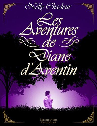 Couverture Les aventures de Diane d'Aventin
