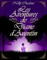 Couverture Les aventures de Diane d'Aventin Editions Les Moutons Electriques 2020