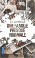 Couverture Une famille presque normale Editions Pocket (Thriller) 2020