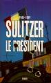 Couverture Le président Editions France Loisirs 2003
