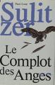 Couverture Le complot des Anges Editions France Loisirs 1997