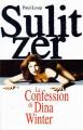 Couverture La confession de Dina Winter Editions France Loisirs 1998