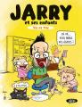 Couverture Jarry, Vic et Tim, Tome 1 : Jarry et ses enfants Editions Michel Lafon 2020