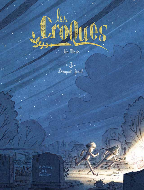 Couverture Les Croques, tome 3 : Bouquet final