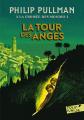 Couverture À la croisée des mondes, tome 2 : La Tour des anges Editions Folio  (Junior) 2013