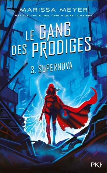Couverture Le gang des prodiges, tome 3 : Supernova