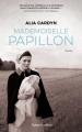 Couverture Mademoiselle Papillon Editions Robert Laffont 2020