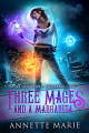 Couverture Tori Dawson, tome 1 : Trois mages et une margarita Editions Dark Hollows Press 2018