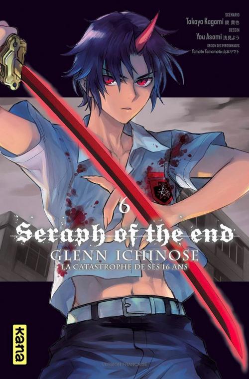 Couverture Seraph of the end : Glenn Ichinose : La catastrophe de ses 16 ans, tome 6
