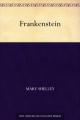 Couverture Frankenstein ou le Prométhée moderne / Frankenstein Editions Ebooks libres et gratuits 2011