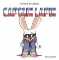 Couverture Captain lapin Editions Seuil (Jeunesse) 2020