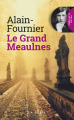 Couverture Le Grand Meaulnes Editions La geste 2018
