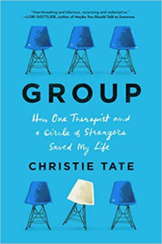 Couverture Group: How One Therapist and a Circle of Strangers Saved My Life