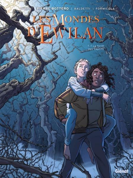 Couverture Les mondes d'Ewilan (BD), tome 1 : La forêt des captifs