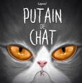 Couverture Putain de chat, tome 7 Editions Kennes 2020