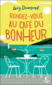Couverture Rendez-vous au café du bonheur Editions Charleston (Poche) 2021