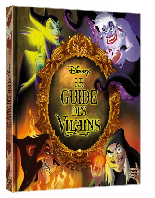 Couverture Le Guide des Vilains: Le livre qui donne la parole aux plus grands des méchants !