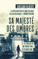 Couverture Cécile Sanchez, tome 4 : Sa majesté des ombres Editions La mécanique générale 2020