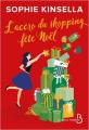 Couverture L'Accro du shopping, tome 9 : L'Accro du shopping fête Noël Editions Belfond (Le cercle) 2020