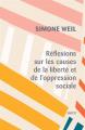 Couverture Réflexions sur les causes de la liberté et de l'oppression sociale Editions Payot 2020