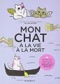 Couverture Mon chat, à la vie à la mort Editions Marabout 2020