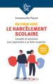 Couverture En finir avec le harcèlement scolaire, Conseils et solutions pour apprendre à se faire respecter Editions Librio (Document) 2020