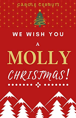 Couverture We Wish You a Molly Christmas !