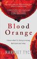 Couverture Blood Orange / Mon premier meurtre Editions Grand Central Publishing 2019