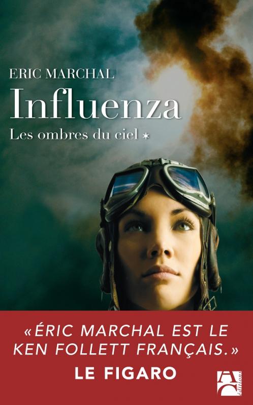 Couverture Influenza, tome 1 : Les ombres du ciel