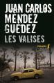 Couverture Les Valises Editions Métailié (Bibliothèque hispano-américaine) 2018