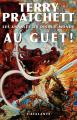 Couverture Les Annales du Disque-Monde, tome 08 : Au guet ! Editions L'Atalante (La Dentelle du cygne) 2012