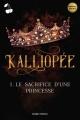 Couverture Kalliopée, tome 1 : Le sacrifice d'une princesse Editions Cherry Publishing 2020