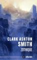 Couverture Intégrale Clark Ashton Smith (3 tomes), tome 1 : Mondes derniers, Zothique & Averoigne Editions Mnémos (Hélios) 2019
