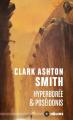 Couverture Intégrale Clark Ashton Smith (3 tomes), tome 2 : Mondes premiers, Hyperborée & Poséidonis Editions Mnémos (Hélios) 2020