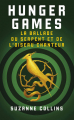 Couverture Hunger Games : La ballade du serpent et de l'oiseau chanteur Editions France Loisirs 2020