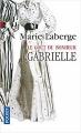 Couverture Le Goût du bonheur, tome 1 : Gabrielle Editions Pocket 2007
