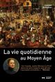 Couverture La vie quotidienne au Moyen Âge Editions Nouveau Monde 2020