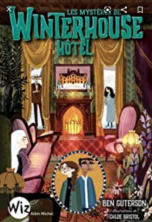 Couverture Winterhouse Hôtel, tome 3 : Les mystères de Winterhouse Hôtel
