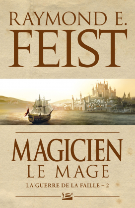 Couverture Les Chroniques de Krondor / La Guerre de la Faille, tome 2 : Magicien, Le mage