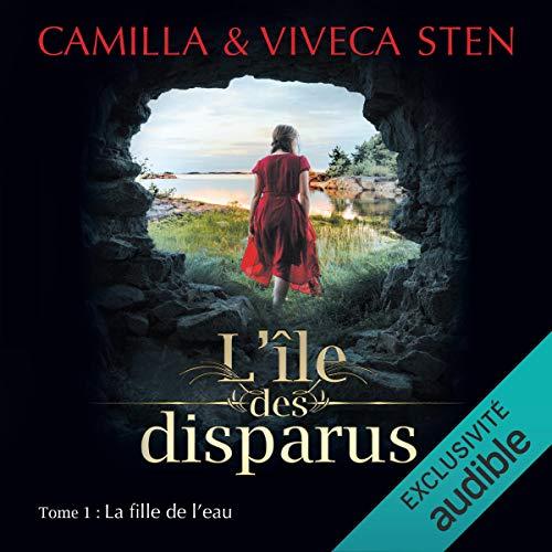 Couverture L'île des disparus, tome 1 : La fille de l'eau