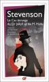 Couverture L'étrange cas du docteur Jekyll et de M. Hyde / L'étrange cas du Dr. Jekyll et de M. Hyde / Docteur Jekyll et mister Hyde / Dr. Jekyll et mr. Hyde Editions Flammarion (GF) 2013
