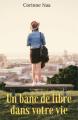 Couverture Un banc de libre dans votre vie  Editions Librinova 2020
